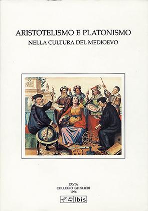 Aristotelismo e platonismo nella cultura del Medioevo