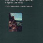 La parola conquistataBilinguismo e biculturalismo negli autori di lingua francese e inglese dell'Africa