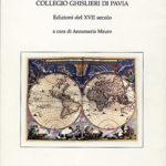 Catalogo del Fondo antico della Biblioteca del Collegio Ghislieri di PaviaEdizioni del XVII secolo