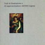 Come leggere i vittoriani?Testi di illustrazione e di rappresentazione dell'800 inglese