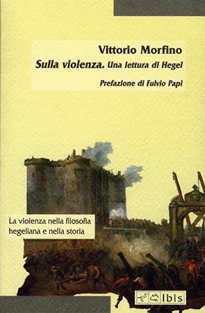 Sulla violenzaUna lettura di Hegel