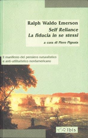 Self-Reliance / La fiducia in se stessi