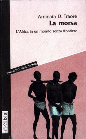 La morsaL'Africa in un mondo senza frontiere
