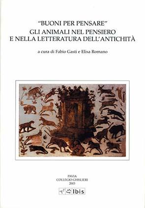 """""""Buoni per pensare""""Gli animali nel pensiero e nella letteratura dell'antichità"""