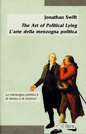 The Art of Political Lying / L'arte della menzogna politica