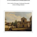 Zanardelli: una famiglia ghislerianaCarte inedite di Giuseppe e Ferdinando Zanardelli donate al Collegio Ghislieri. Atti della giornata di studi (Pavia, 2003)