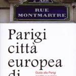Parigi città europea di charmeGuida alla Parigi insolita e curiosa