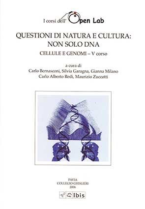Questioni di natura e cultura: non solo DNACellule e genomi. V corso