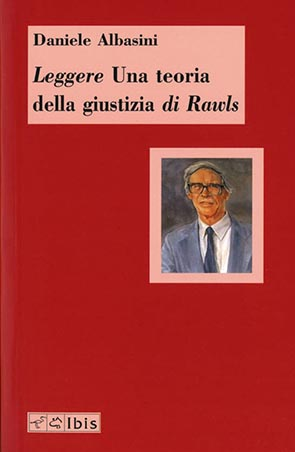 Leggere Una teoria della giustizia di Rawls
