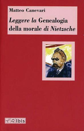 Leggere la Genealogia della morale di Nietzsche