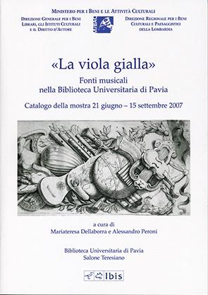 «La viola gialla»Fonti musicali nella Biblioteca Universitaria di Pavia
