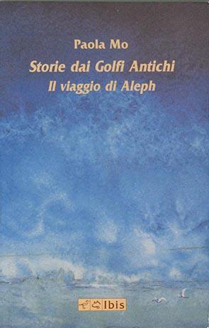 Storie dai Golfi AntichiIl Viaggio dei Aleph