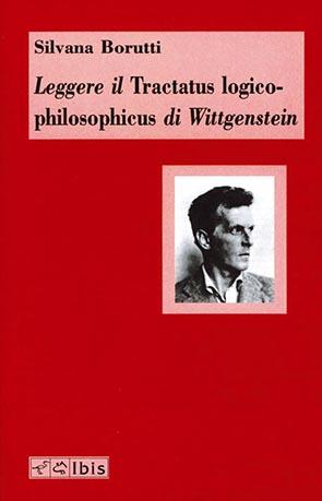 Leggere il Tractatus logico-philosophicus di Wittgenstein