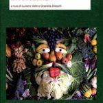 Stare bene con il cibo e la terraPercorsi epistemici e didattici di ecologia della terra, del corpo, dello spirito