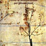 I libri della mia vita / Tavola di moltiplicazione per giovani poeti