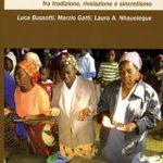 La religiose nel Mozambico contemporaneo Fra tradizione, rivelazione e sincretismo
