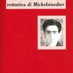 Leggere La persuasione e la rettorica di Michelstaedter