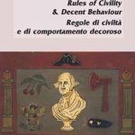 Regole di civiltà e di comportamento decoroso / Rules of Civility & Decent Behaviour