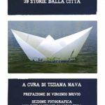 Lecco si racconta…39 storie dalla città