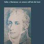 Mille scudi e cento raneVolta e Marianna: un amore nell'età dei lumi