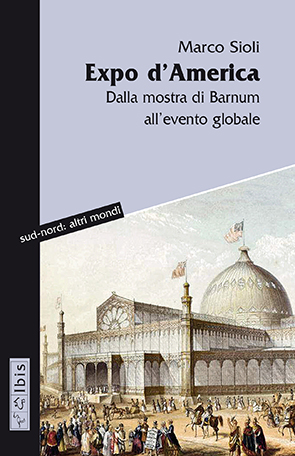 Expo d'AmericaDalla mostra di Barnum all'evento globale