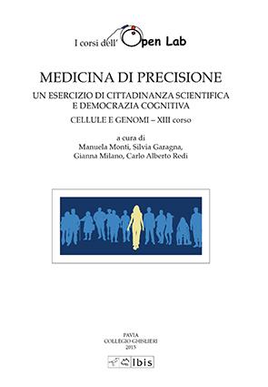 Medicina di precisioneCellule e genomi. XIII corso