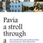 Pavia a stroll through a scientific cityPavia scientific book guide
