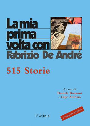 La mia prima volta con De André515 storie
