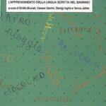Le parole sono fatte di matitaL'apprendimento della lingua scritta nel bambino