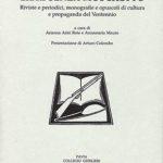 Libri senza moschettoRiviste e periodici, monografie e opuscoli di cultura e propaganda del Ventennio