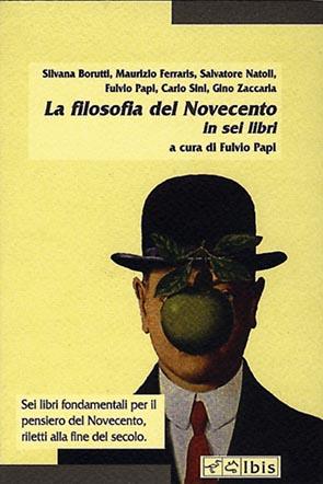 La filosofia del NovecentoIn sei libri