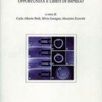 Biologia delle cellule staminaliOpportunità e limiti d'impiego