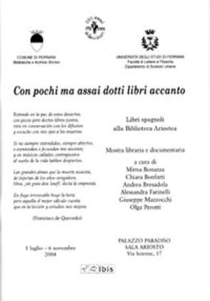 Con pochi ma assai dotti libri accantoLibri spagnoli alla Biblioteca Ariostea di Ferrara