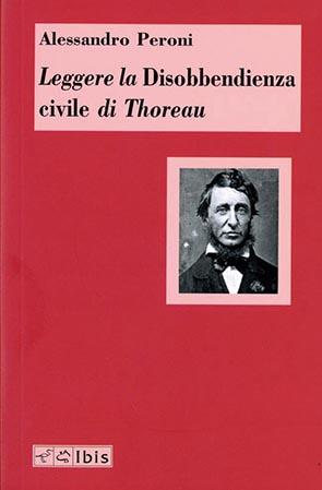 Leggere la Disobbedienza civile di Thoreau