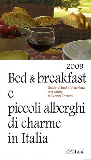 Bed & breakfast e piccoli alberghi di charme in ItaliaGuida ai bed & breakfast romantici