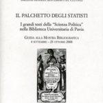 """Il palchetto degli statistiI grandi testi della """"Scienza Politica"""" nella Biblioteca Universitaria di Pavia"""