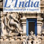 L'IndiaUna guida culturale per il viaggiatore