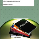 Multimodal and Multimedia Aspects of English Language Teaching and Studies in Italian UniversitiesAn e-Learning Approach