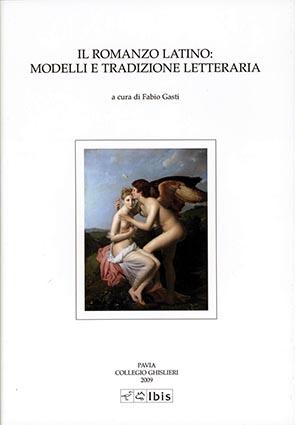 Il romanzo latino: modelli e tradizione letteraria