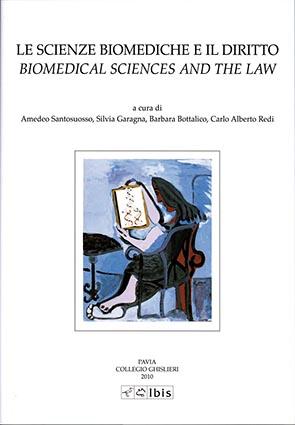 Le scienze biomediche e il dirittoBiomedical Sciences and the Law