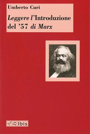 Leggere l'Introduzione del '57 di Marx
