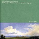 Dall'ecologia all'ecosofiaPercorsi epistemici ed etici tra Oriente e Occidente, tra scienza e saggezza