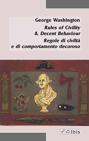 Regole di civiltà e di comportamento decoroso / Rules of Civility & Decent Behaviour