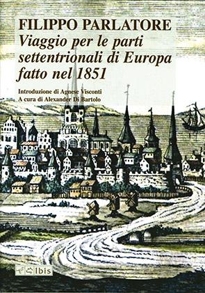 Viaggio per le parti settentrionali di Europa fatto nell'anno 1851