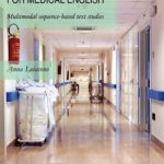 A Virtual Hospital for Medical EnglishMultimodal sequence-based text studies