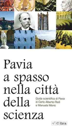 Pavia a spasso nella città della scienzaGuida scientifica di Pavia