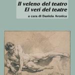 Il veleno del teatro / El verí del teatre