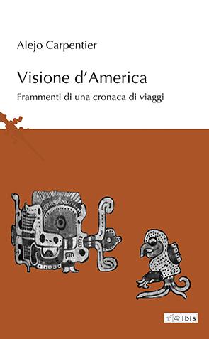 Visione d'AmericaFrammenti di una cronaca di viaggi