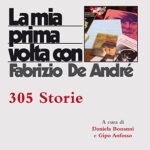 La mia prima volta con De André305 storie