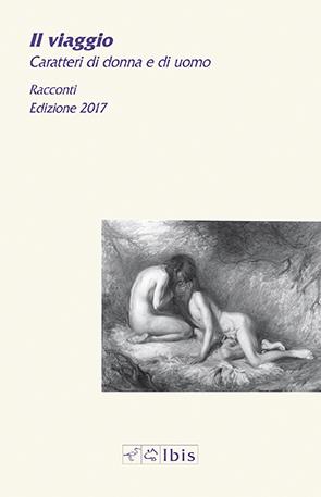 Il viaggioCaratteri di donna e di uomo. Ed. 2017